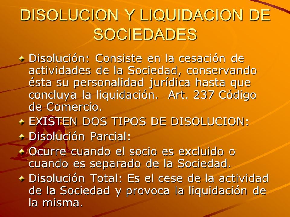 DISOLUCION Y LIQUIDACION DE SOCIEDADES