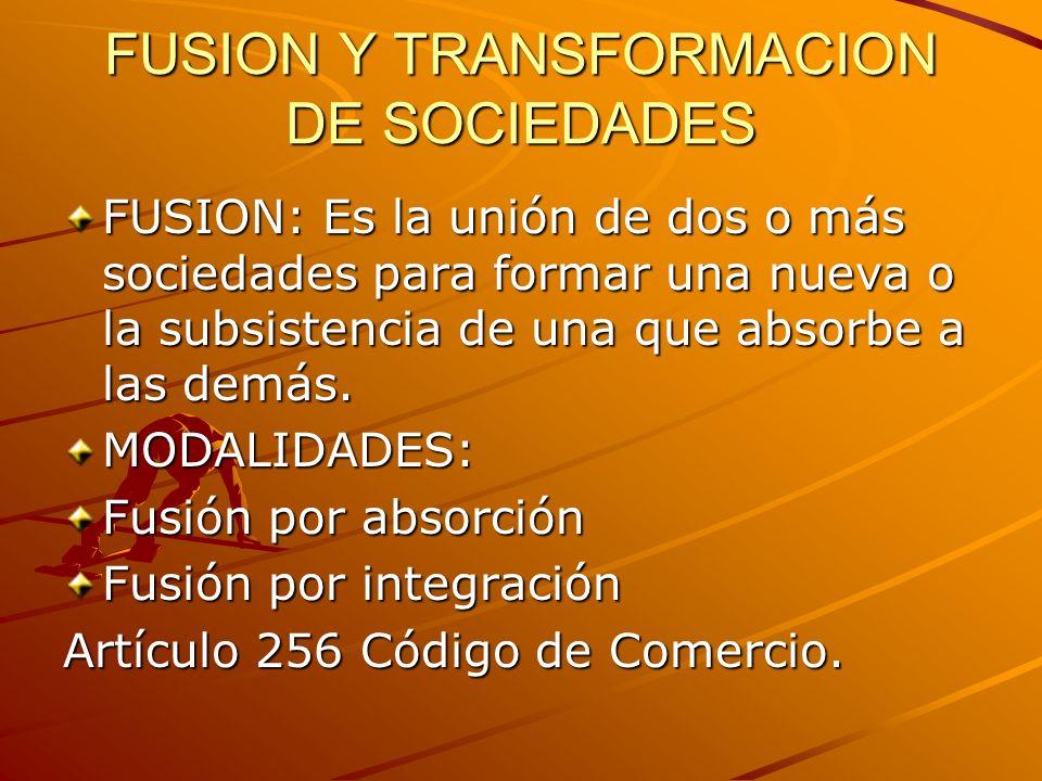 FUSION Y TRANSFORMACION DE SOCIEDADES