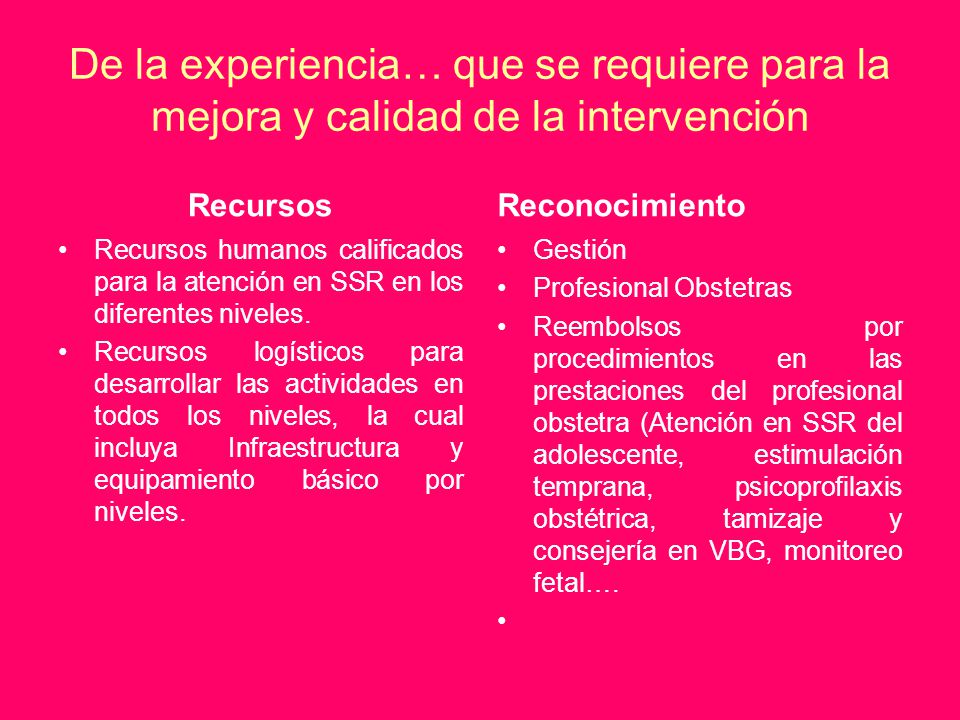 De la experiencia… que se requiere para la mejora y calidad de la intervención