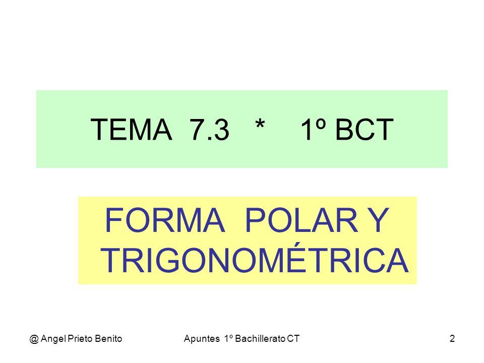 FORMA POLAR Y TRIGONOMÉTRICA
