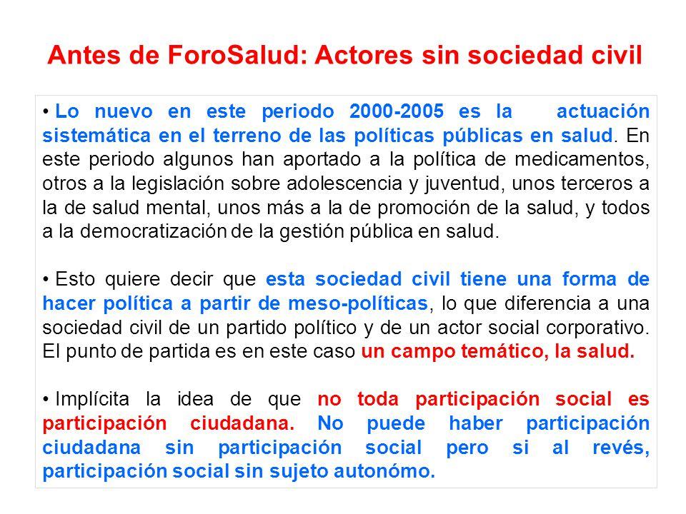 Antes de ForoSalud: Actores sin sociedad civil