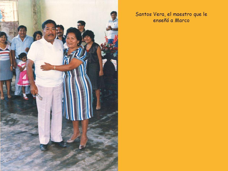 Santos Vera, el maestro que le enseñó a Marco