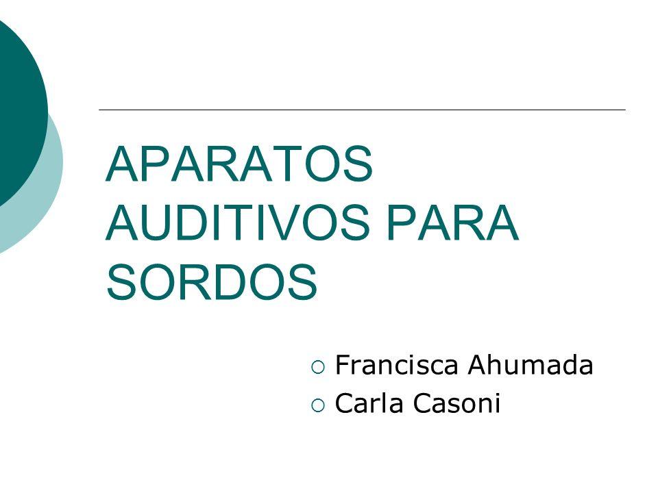 APARATOS AUDITIVOS PARA SORDOS
