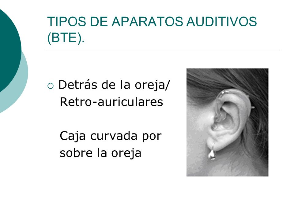 TIPOS DE APARATOS AUDITIVOS (BTE).