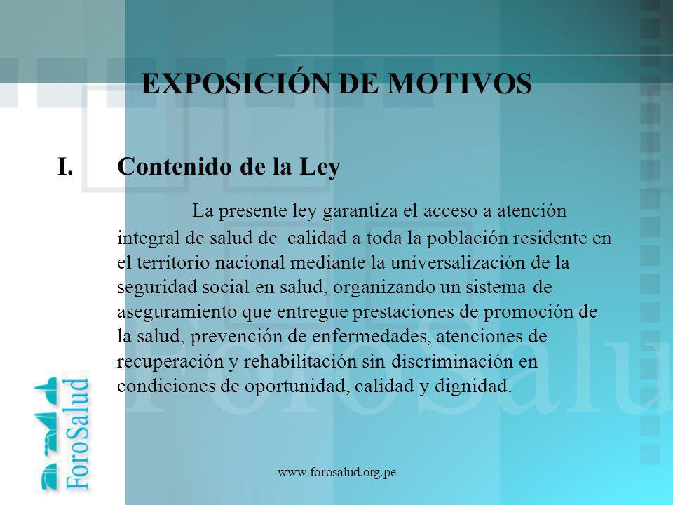 EXPOSICIÓN DE MOTIVOS Contenido de la Ley.