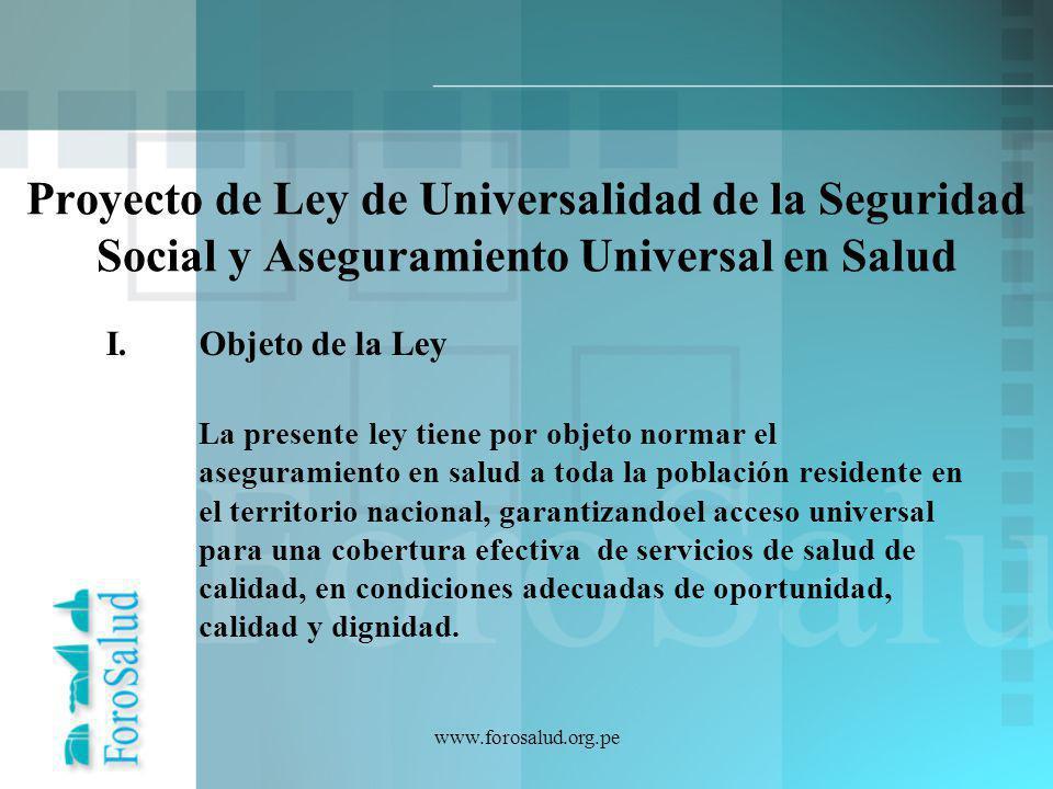 Proyecto de Ley de Universalidad de la Seguridad Social y Aseguramiento Universal en Salud