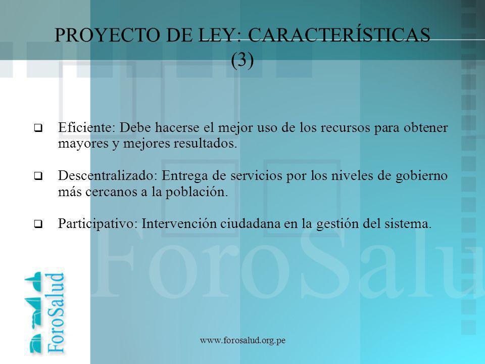 PROYECTO DE LEY: CARACTERÍSTICAS (3)