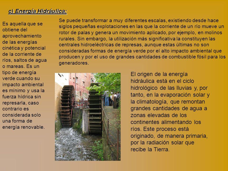 c) Energía Hidráulica: