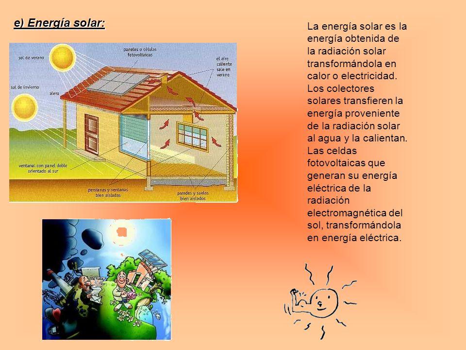 e) Energía solar: