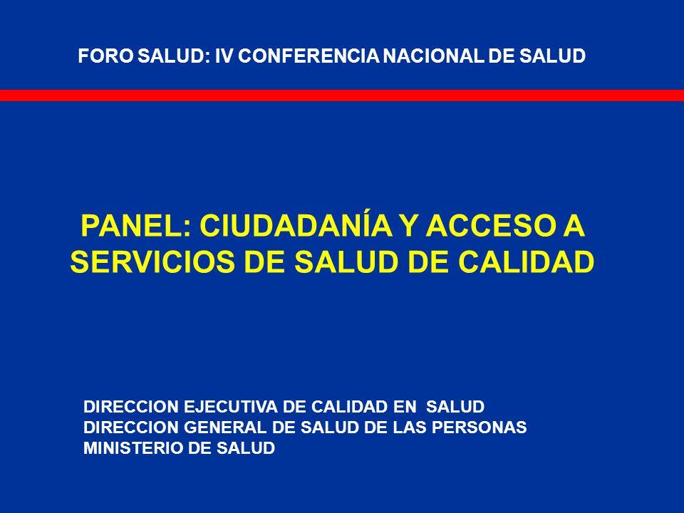 PANEL: CIUDADANÍA Y ACCESO A SERVICIOS DE SALUD DE CALIDAD