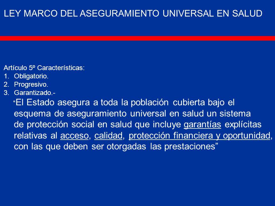 LEY MARCO DEL ASEGURAMIENTO UNIVERSAL EN SALUD