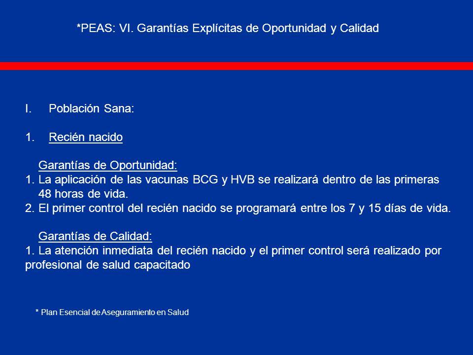 *PEAS: VI. Garantías Explícitas de Oportunidad y Calidad