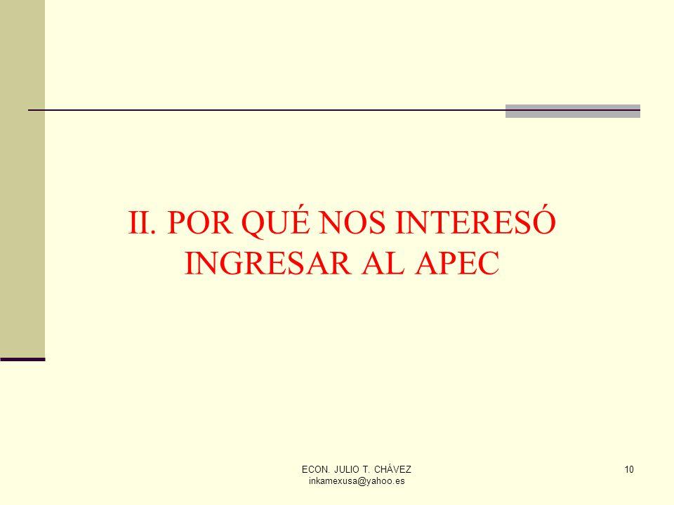 II. POR QUÉ NOS INTERESÓ INGRESAR AL APEC