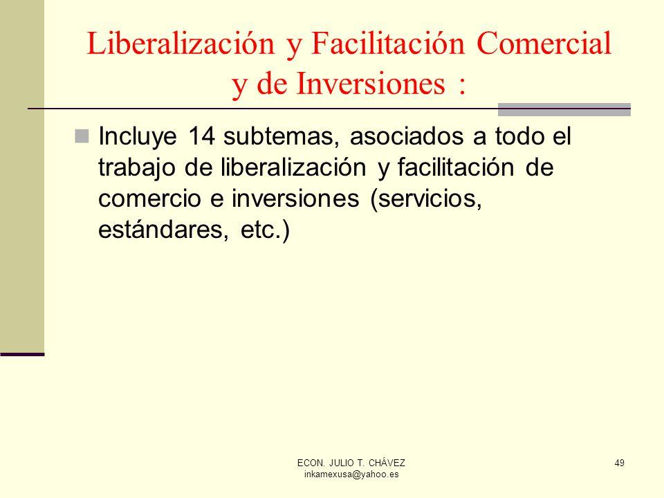 Liberalización y Facilitación Comercial y de Inversiones :