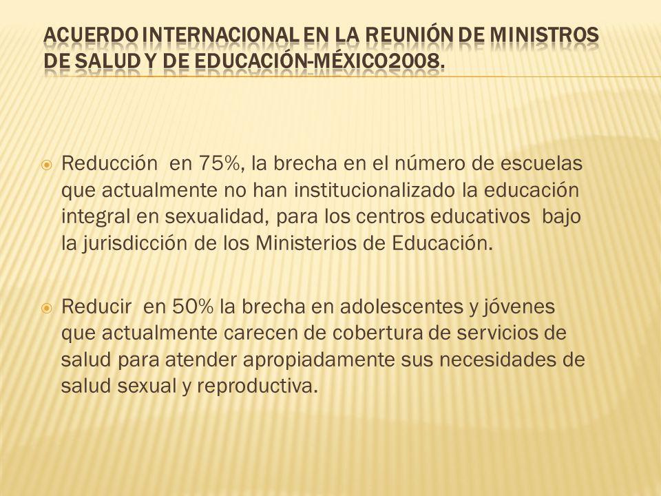Acuerdo internacional en la reunión de Ministros de Salud y de Educación-México2008.