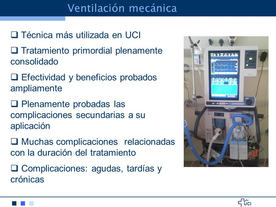 Ventilación mecánica Técnica más utilizada en UCI