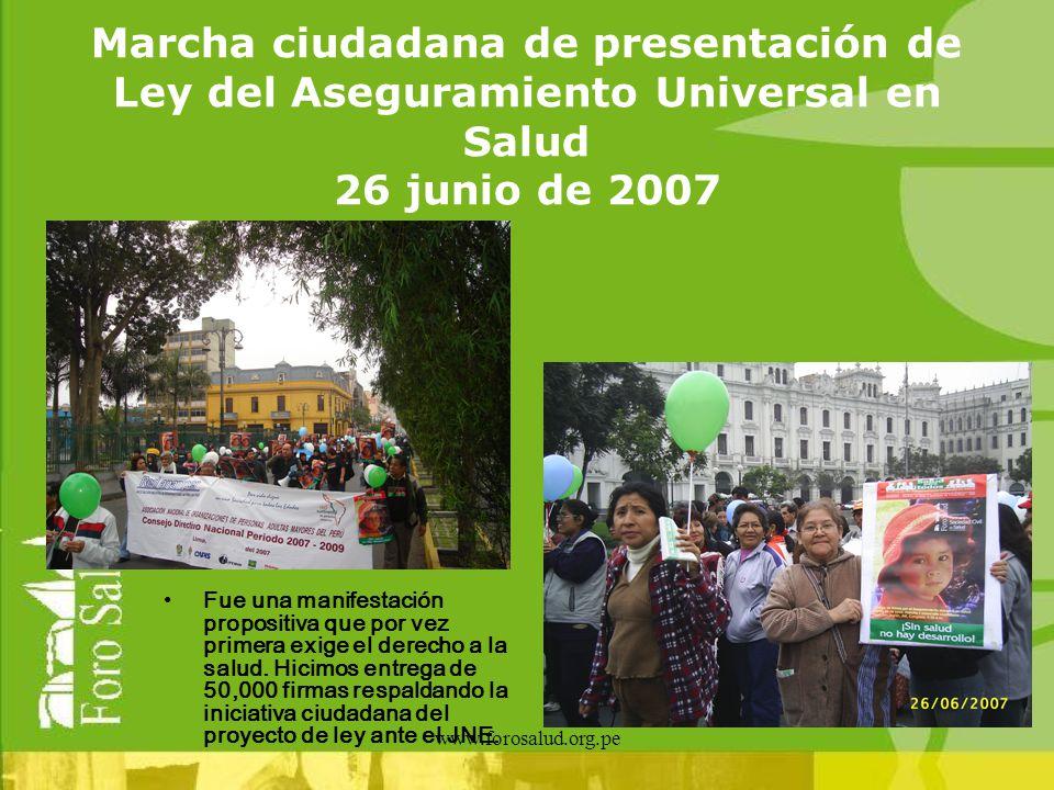 Marcha ciudadana de presentación de Ley del Aseguramiento Universal en Salud 26 junio de 2007
