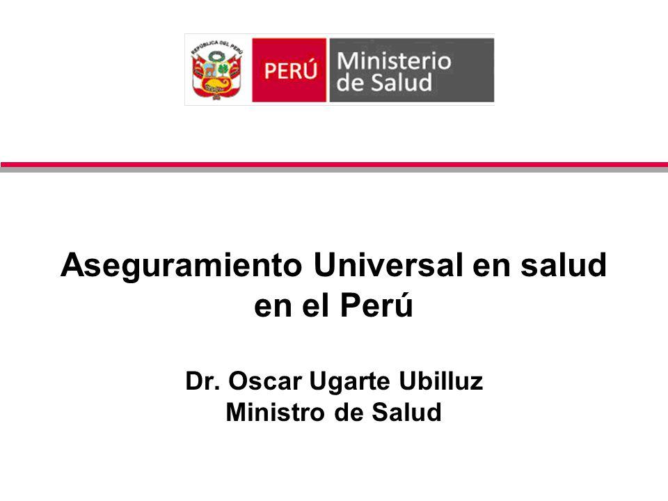 Aseguramiento Universal en salud en el Perú Dr