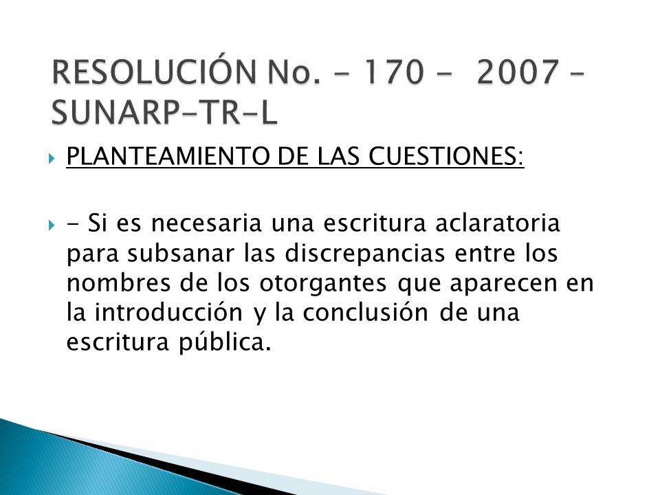 RESOLUCIÓN No. - 170 - 2007 – SUNARP-TR-L