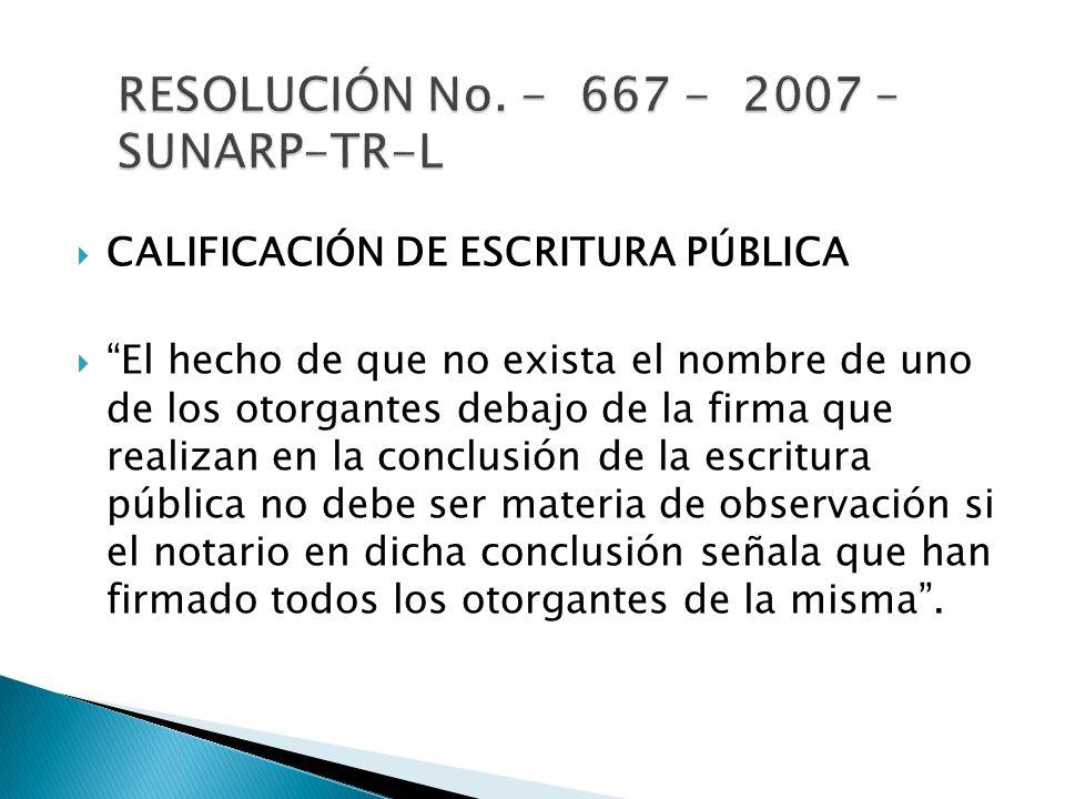 RESOLUCIÓN No. - 667 - 2007 – SUNARP-TR-L
