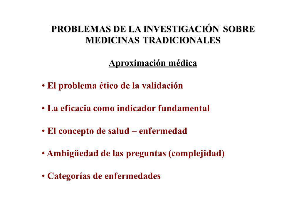 PROBLEMAS DE LA INVESTIGACIÓN SOBRE MEDICINAS TRADICIONALES