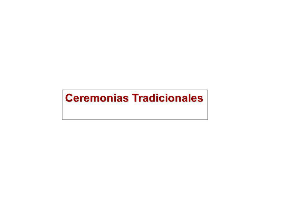Ceremonias Tradicionales
