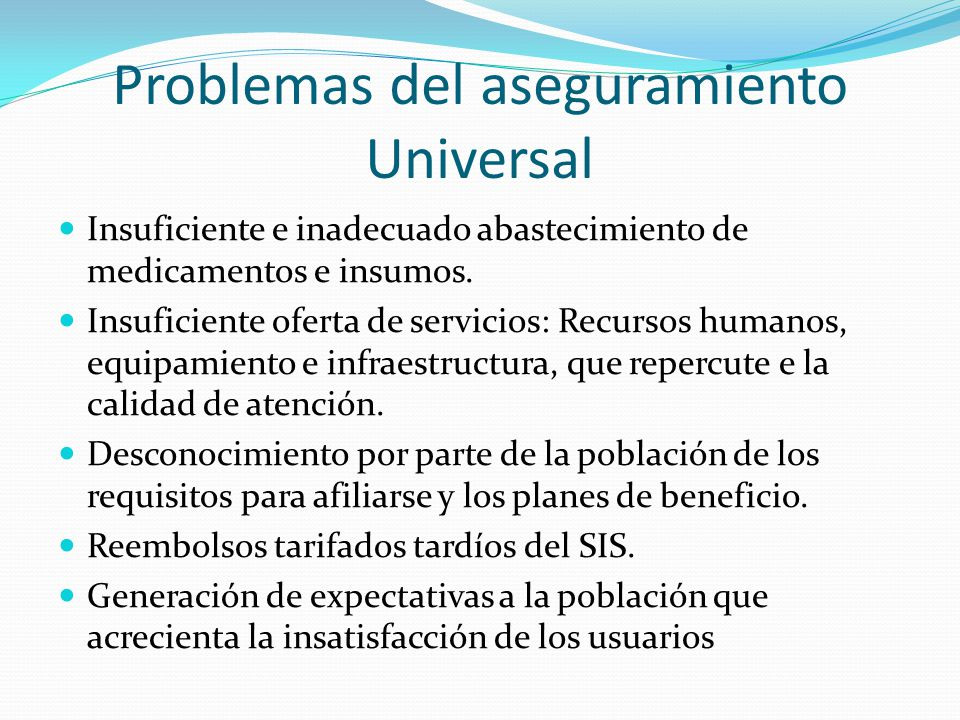 Problemas del aseguramiento Universal