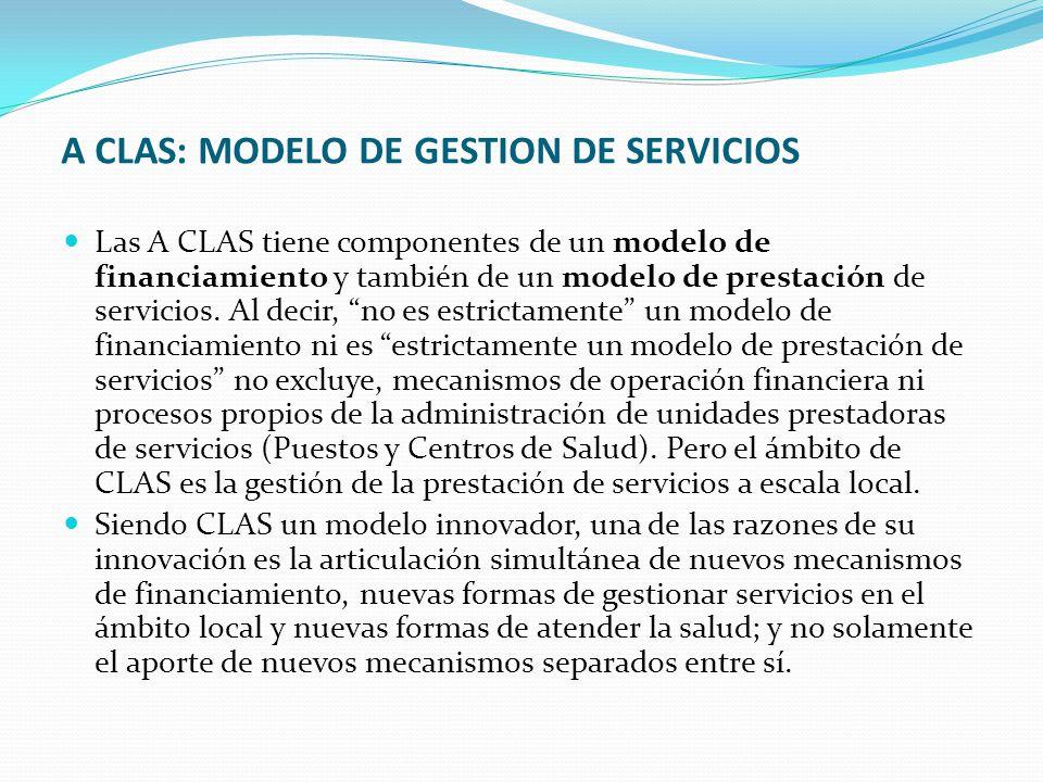 A CLAS: MODELO DE GESTION DE SERVICIOS