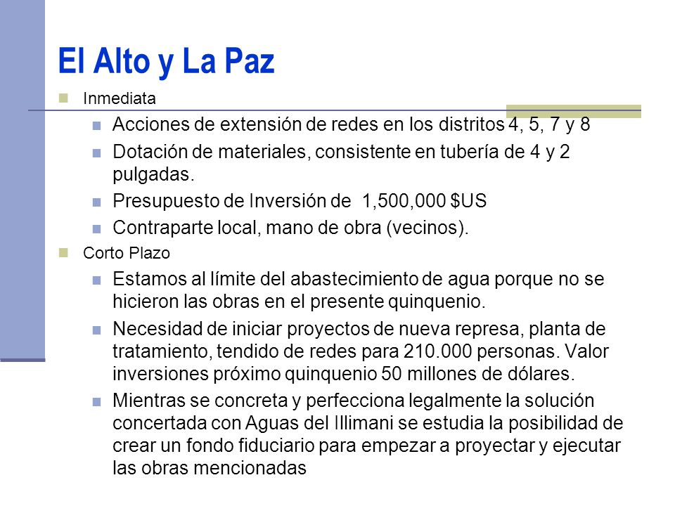 El Alto y La Paz Inmediata. Acciones de extensión de redes en los distritos 4, 5, 7 y 8.