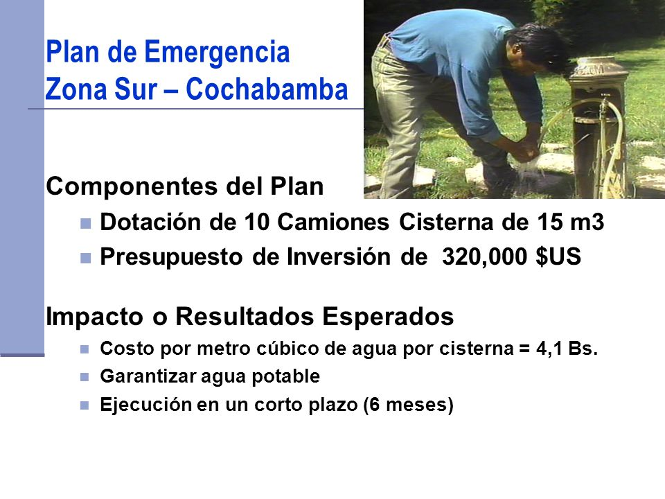Plan de Emergencia Zona Sur – Cochabamba