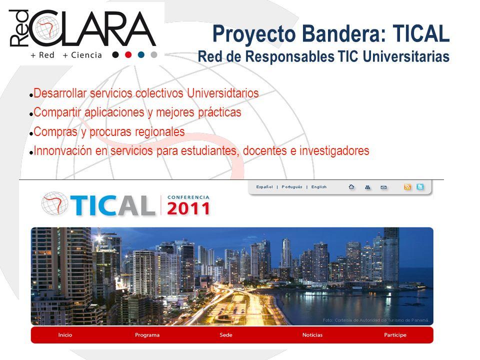 Proyecto Bandera: TICAL Red de Responsables TIC Universitarias