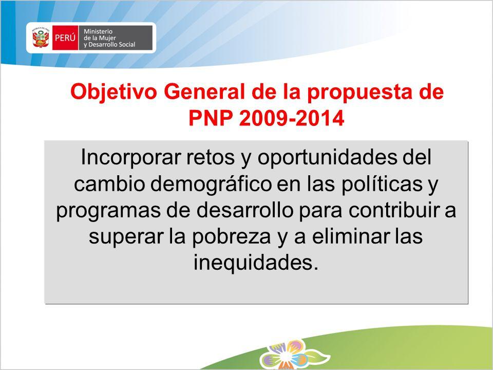 Objetivo General de la propuesta de PNP 2009-2014
