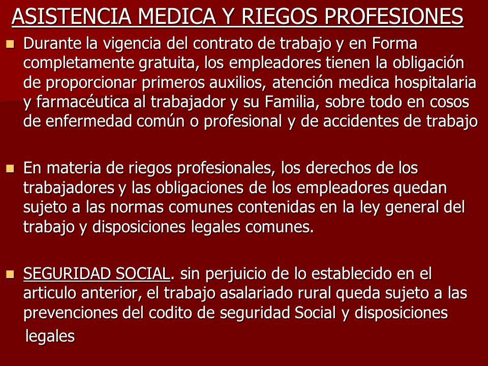 ASISTENCIA MEDICA Y RIEGOS PROFESIONES