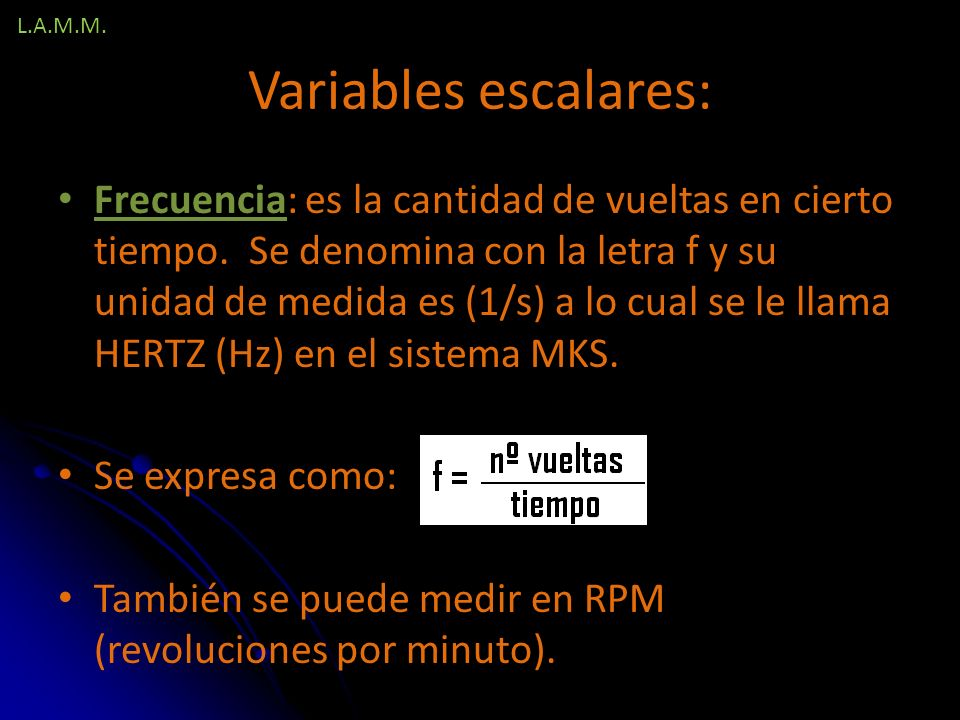 L.A.M.M. Variables escalares: