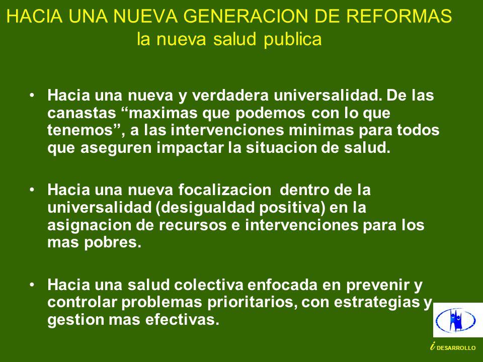 HACIA UNA NUEVA GENERACION DE REFORMAS la nueva salud publica