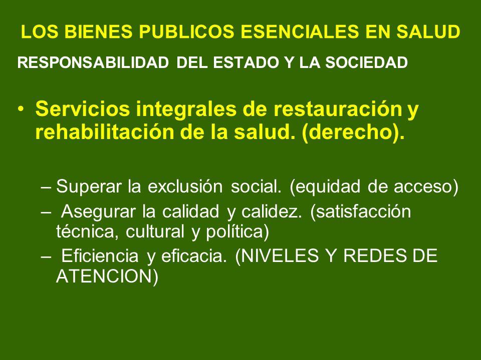 LOS BIENES PUBLICOS ESENCIALES EN SALUD