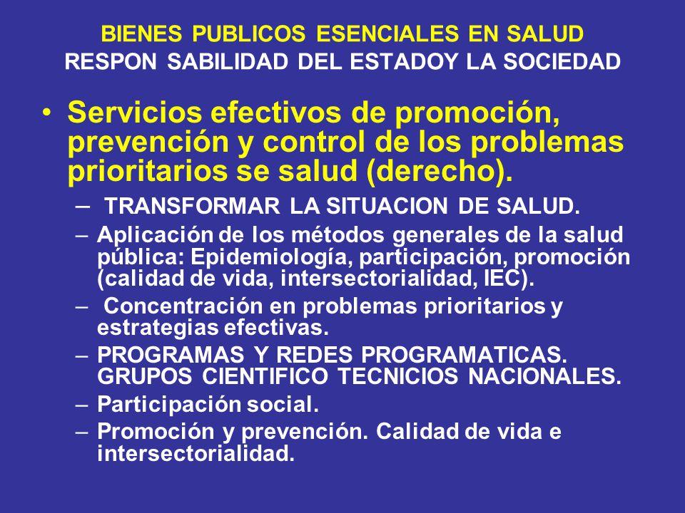 BIENES PUBLICOS ESENCIALES EN SALUD RESPON SABILIDAD DEL ESTADOY LA SOCIEDAD