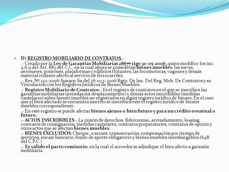 D) REGISTRO MOBILIARIO DE CONTRATOS.-