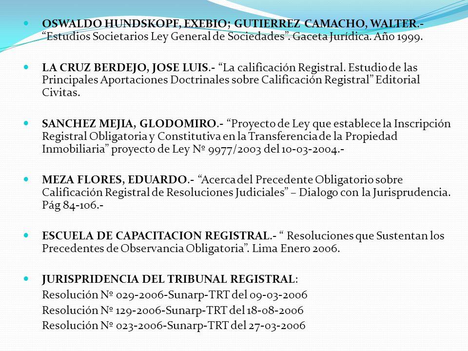 OSWALDO HUNDSKOPF, EXEBIO; GUTIERREZ CAMACHO, WALTER
