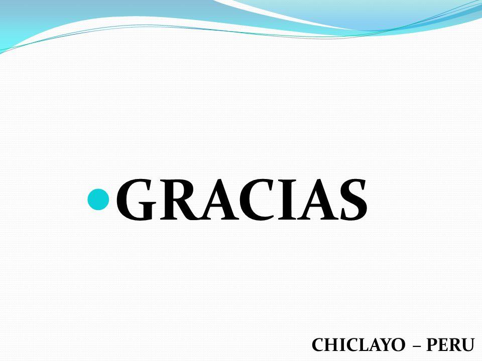 GRACIAS CHICLAYO – PERU