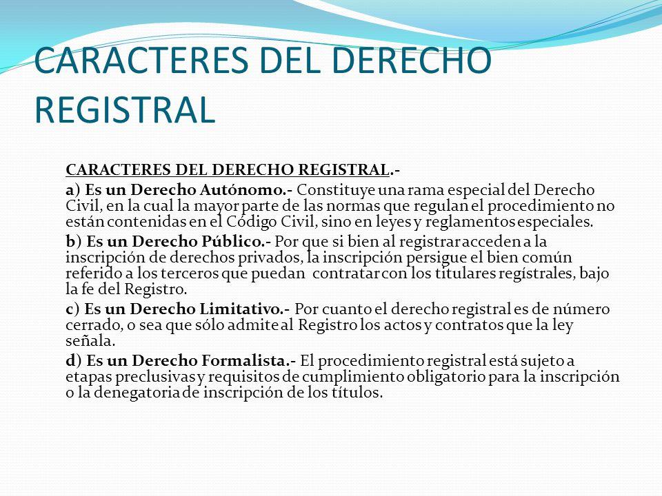 CARACTERES DEL DERECHO REGISTRAL