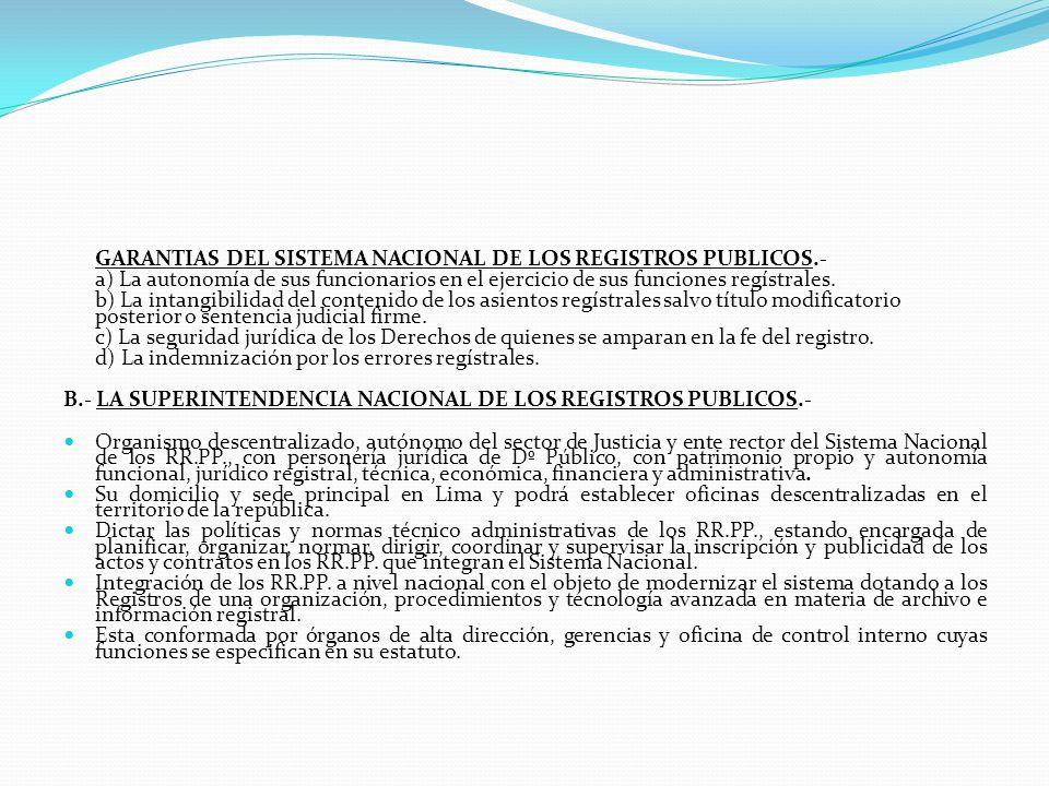 GARANTIAS DEL SISTEMA NACIONAL DE LOS REGISTROS PUBLICOS.-