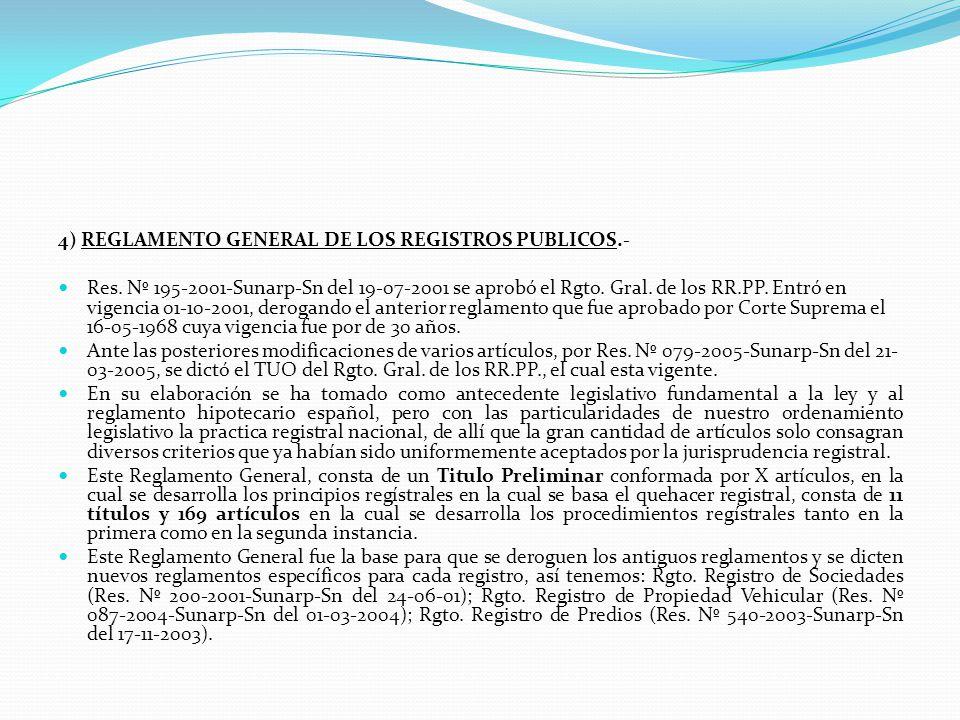 4) REGLAMENTO GENERAL DE LOS REGISTROS PUBLICOS.-