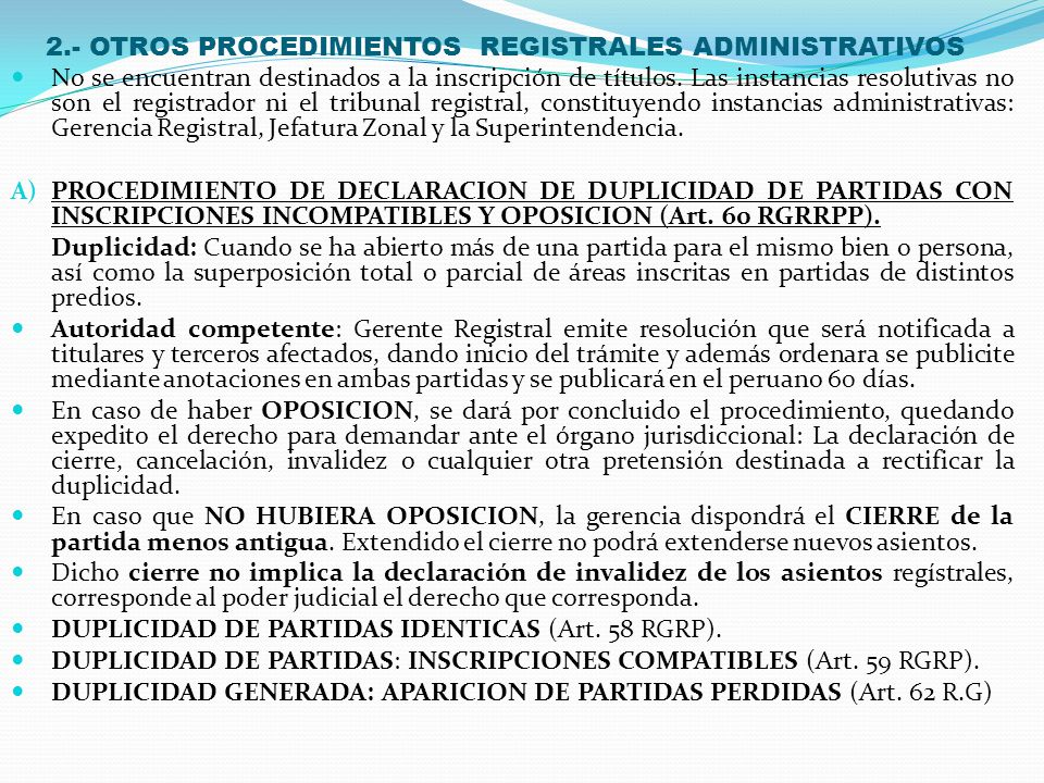 2.- OTROS PROCEDIMIENTOS REGISTRALES ADMINISTRATIVOS