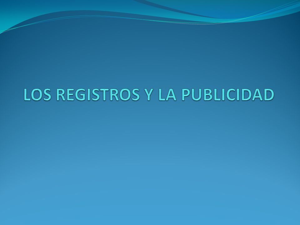 LOS REGISTROS Y LA PUBLICIDAD
