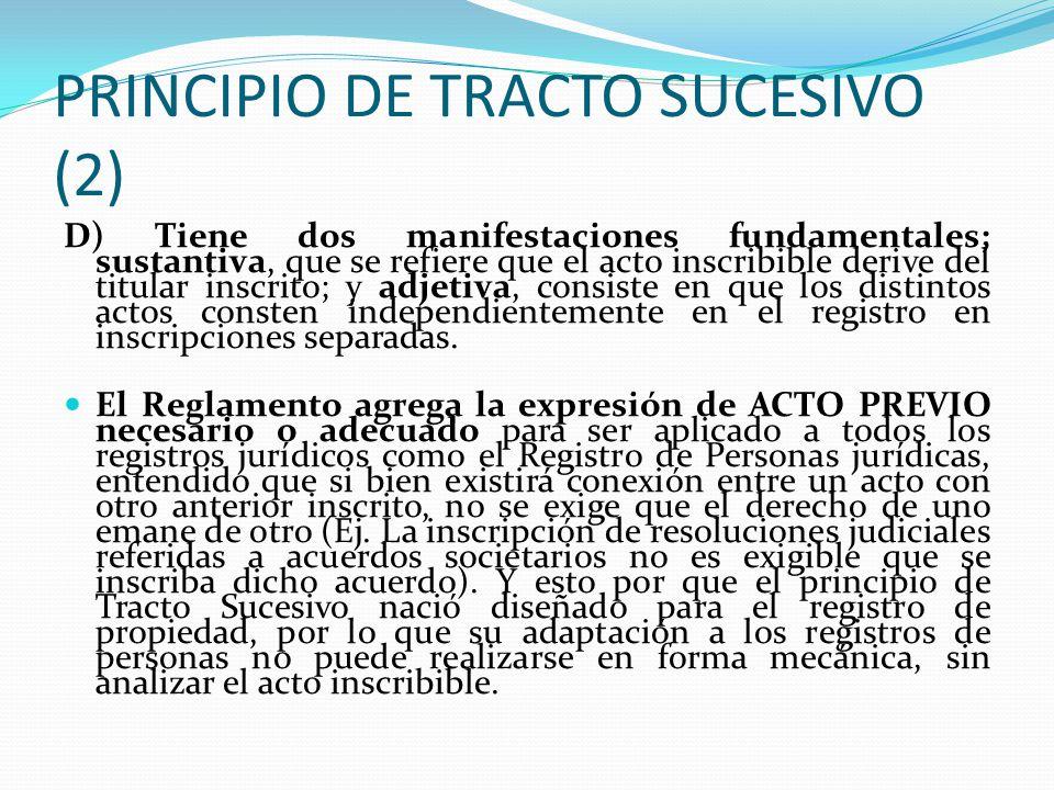 PRINCIPIO DE TRACTO SUCESIVO (2)