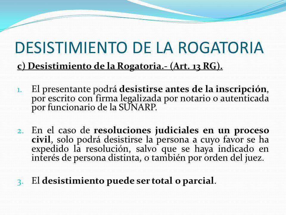 DESISTIMIENTO DE LA ROGATORIA