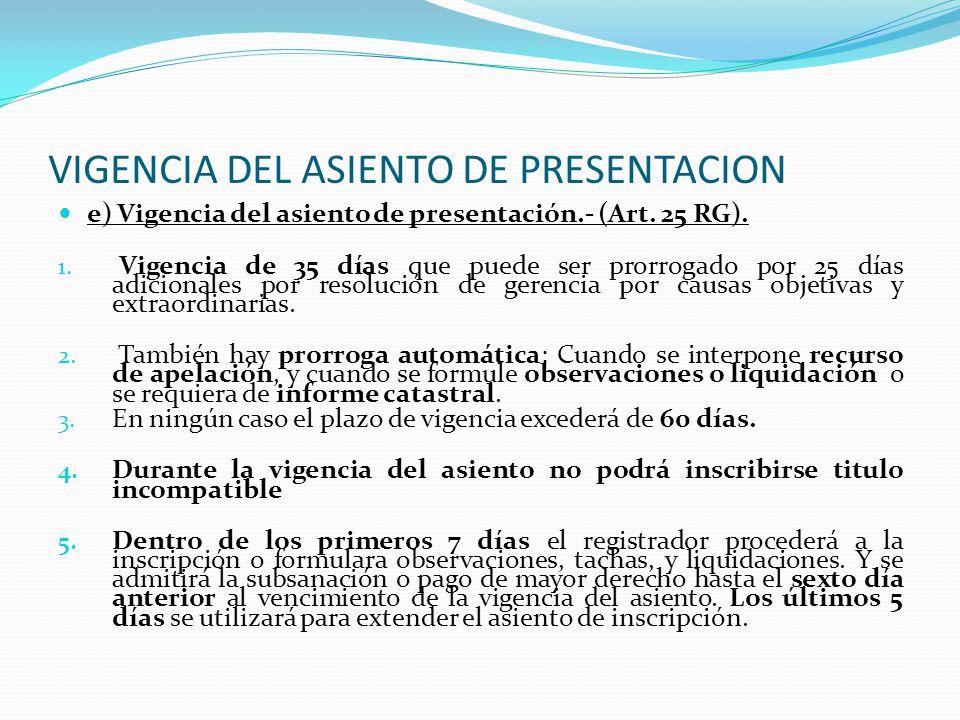 VIGENCIA DEL ASIENTO DE PRESENTACION