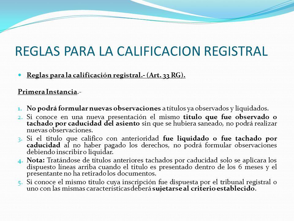 REGLAS PARA LA CALIFICACION REGISTRAL