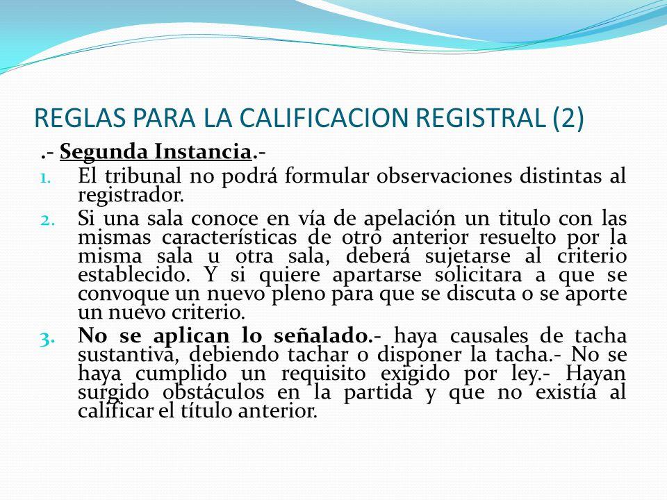 REGLAS PARA LA CALIFICACION REGISTRAL (2)